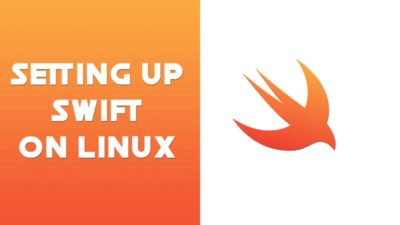 How-to-setup-swift-on-Linux
