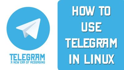How to use Telegram messenger in Linux - LinuxH2O