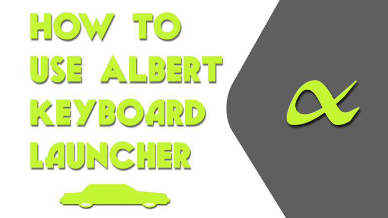 How to use Albert keyboard launcher on Linux