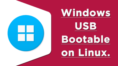 woeusb to install windows on Linux