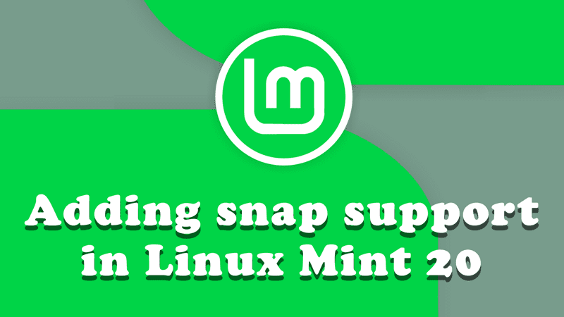 Enable snap support in Mint Linux 20 - Picture