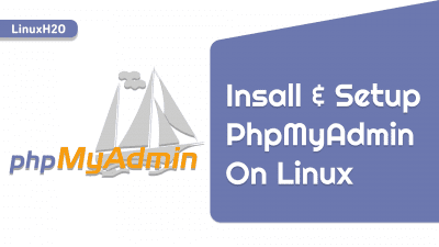 How to install and configure PhpMyAdmin on Linux