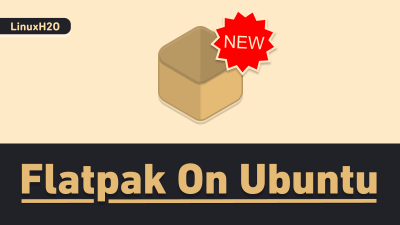 Flatpak install and setup on Ubuntu