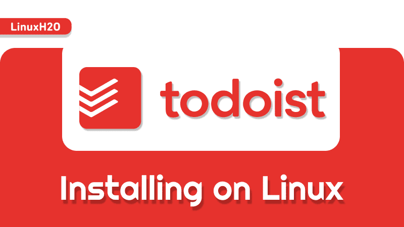 Installing todoist on Linux
