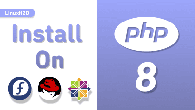 Installing php 8 on CentOS 8 and RHEL 8